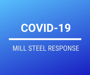 Mill Steel Response to Covid-19 Bulletin